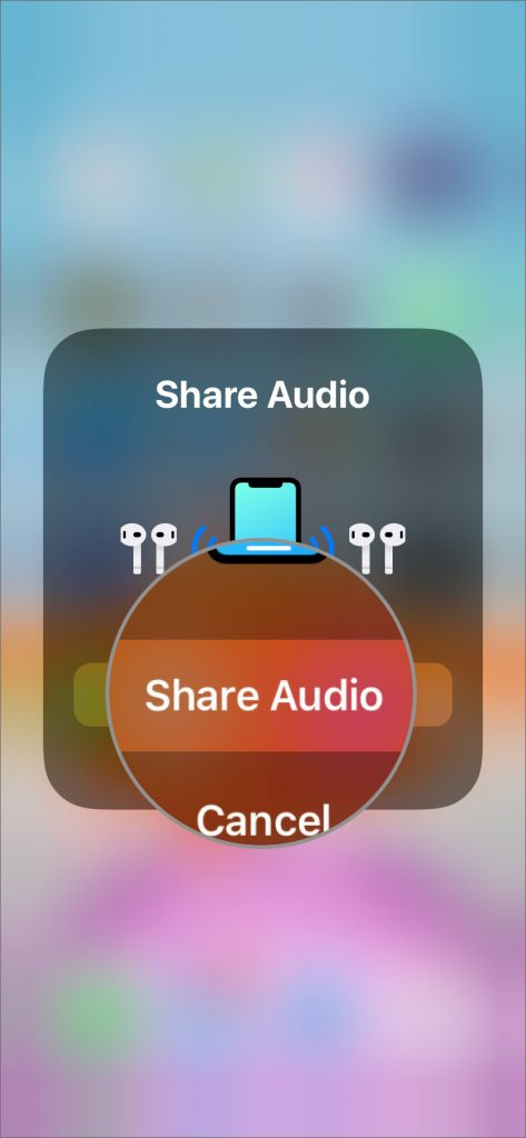 Tap on Share Audio and Connect Another Earphone to iOS 13 AirPlay App on iPhone