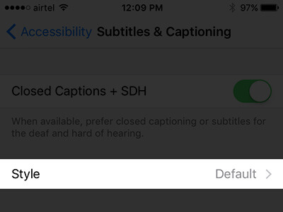 Tap on Style in Media Accessibility Settings
