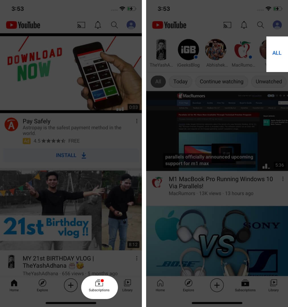 Tap on Subscriptions page in YouTube and tap on All in right corner