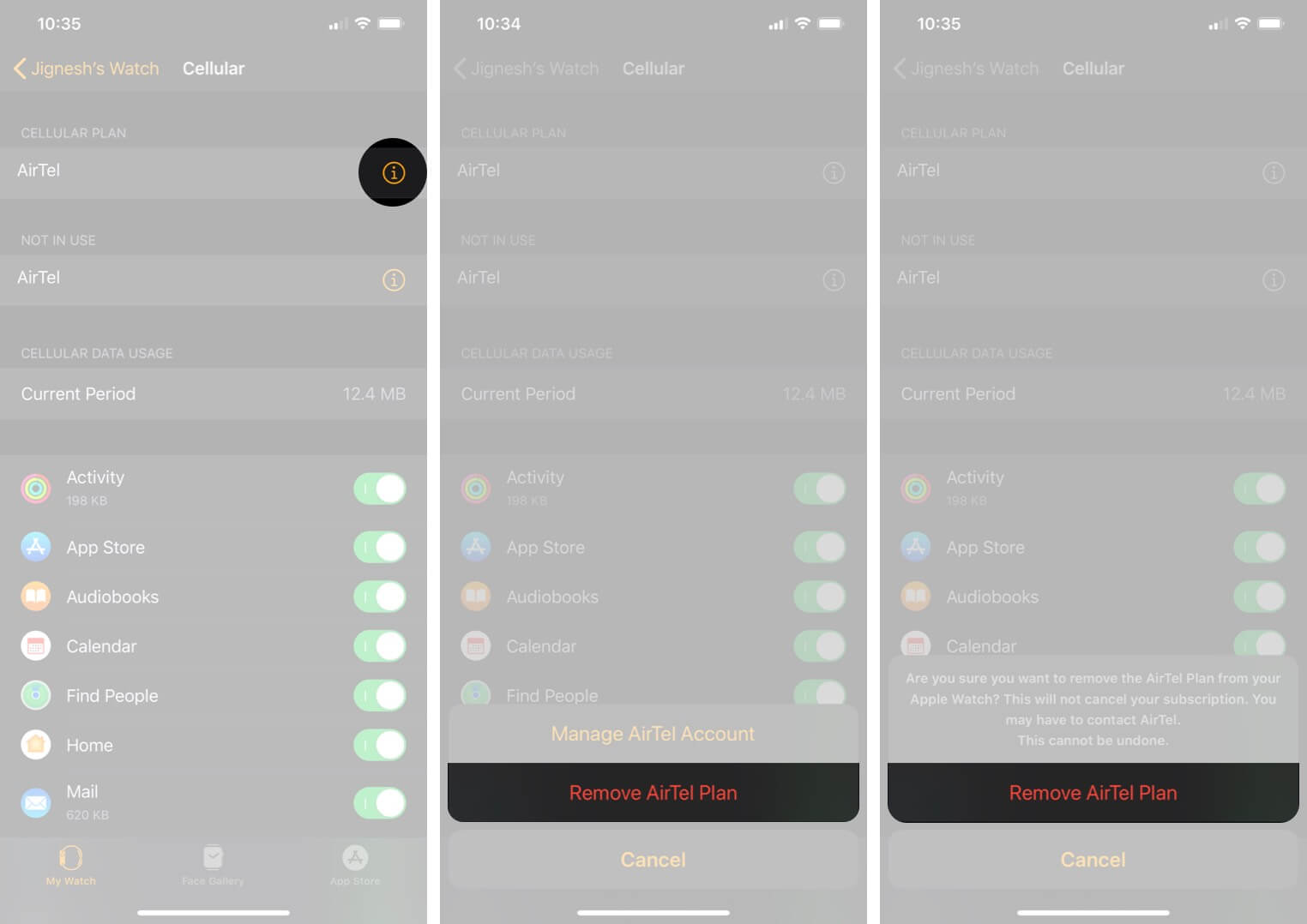 Tap on information and Then Tap on Remove Carrier Plan in Watch App on iPhone