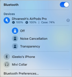 Tap volume button in menu bar to enable or disable Noise Cancellation or Transparency