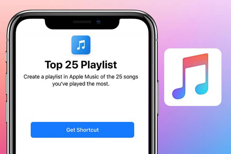 Top 25 Playlist Siri Shortcut