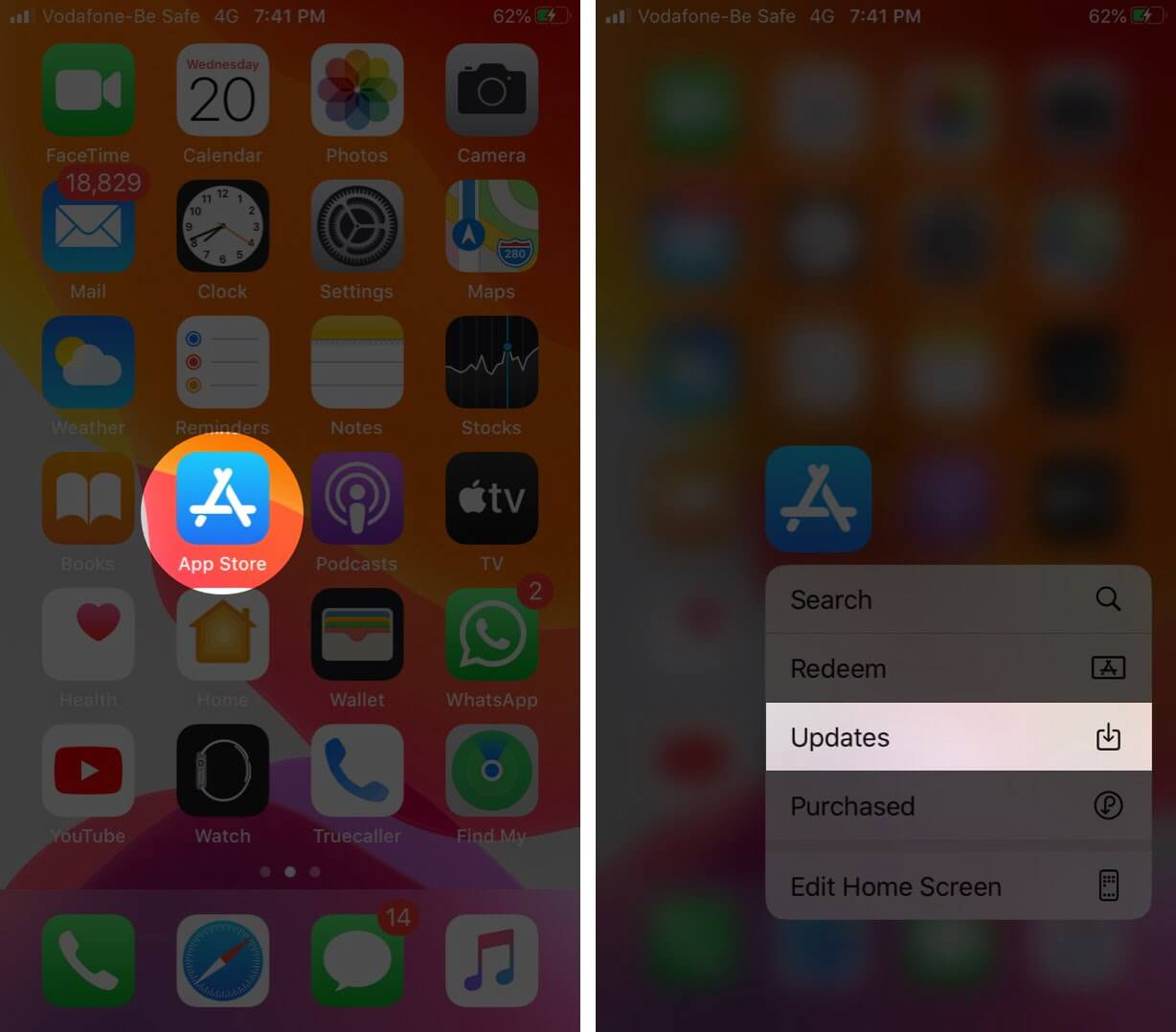 Touch and Hold The App Store and Tap on Updates