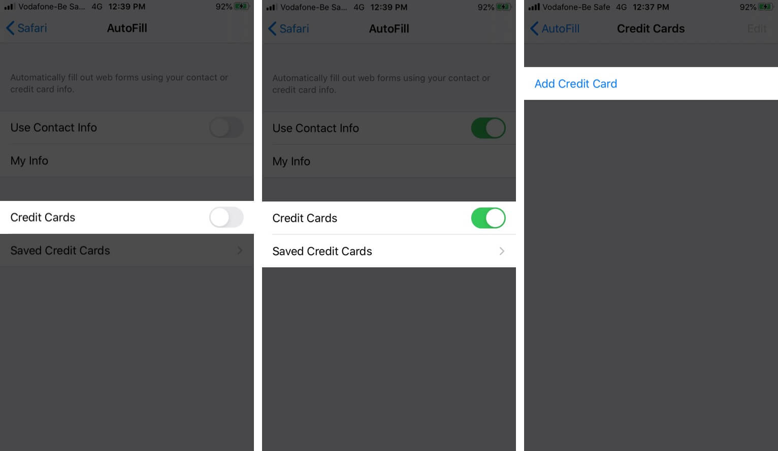 Turn ON Credit Card and Then Tap on Save Credit Cards and Tap on Add Credit Card
