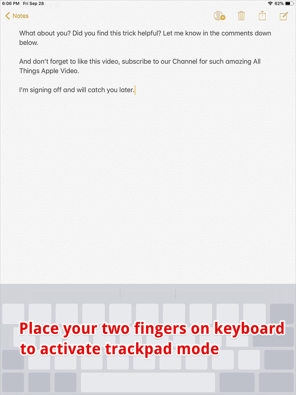 Turn the iPad Keyboard into a Trackpad to Select the Text