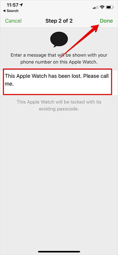 Type custom message and Tap on Done to Put Apple Watch in Lost Mode