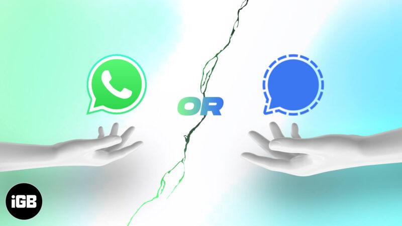 WhatsApp vs Signal Detailed Comparison
