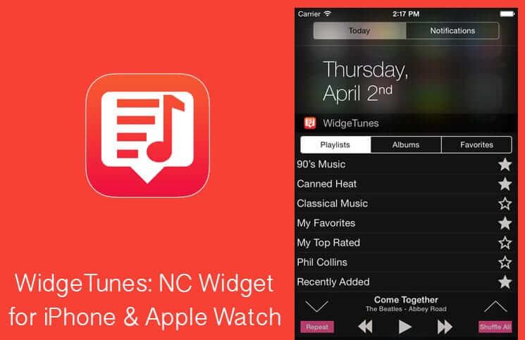 WidgeTunes iPhone and Apple Watch NC Widget App