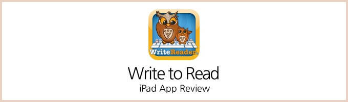 Write to Read iPad App Review
