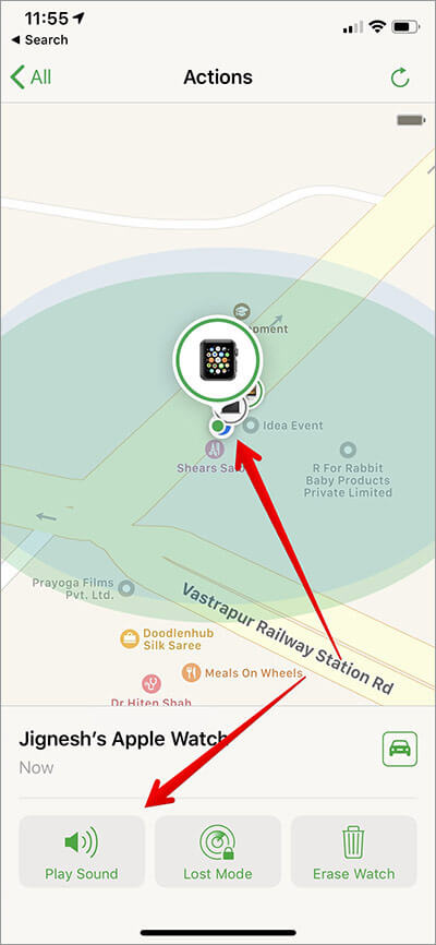 You can see the location of Apple watch on Map, Tap on Play a Sound to Locate