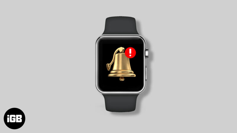 apple watch not getting notifications