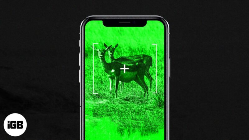 best night vision apps for iphone and ipad