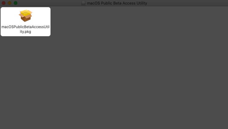 double click on macOSPublicBetaAccessUtility installer on mac