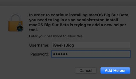 enter mac password and click on add helper
