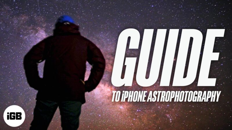 Guide to iPhone Astrophotography