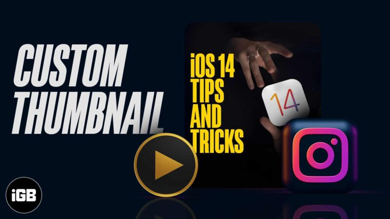 How to add a custom thumbnail to Instagram video