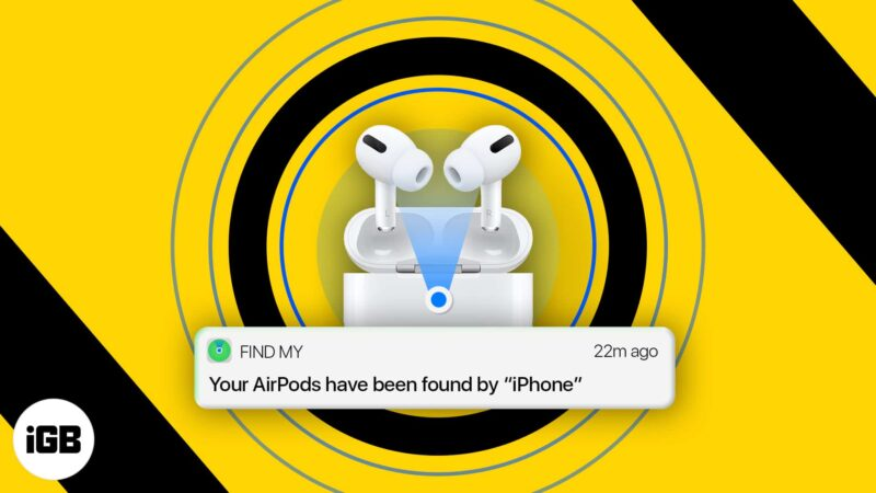 How to find my lost AirPods