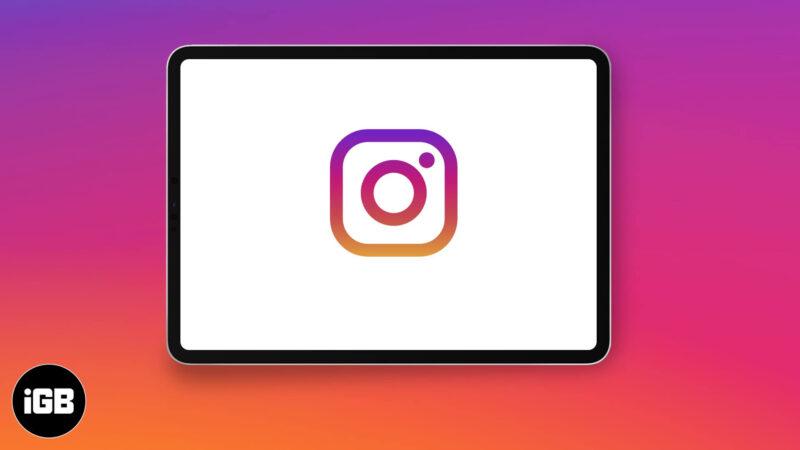 how to get instagram on ipad