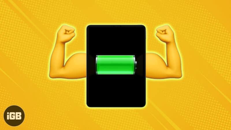 how to improve ipad battery life