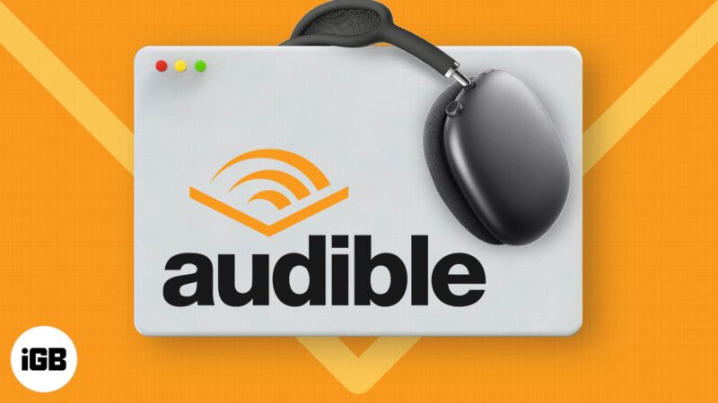 How to listen to Audible on Mac