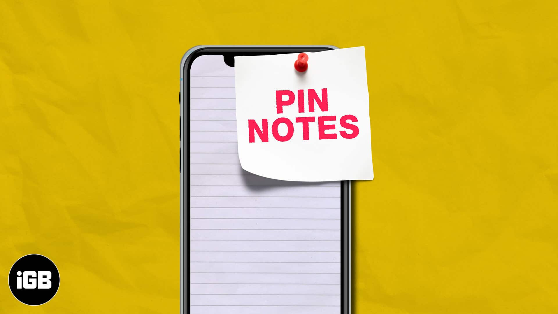 How to Pin Notes on iPhone, iPad and Mac