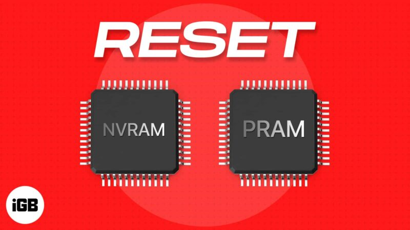 How to reset NVRAM or PRAM on Mac