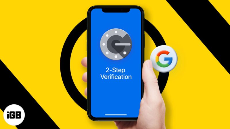 How to set up Google 2 step verification on iPhone and iPad