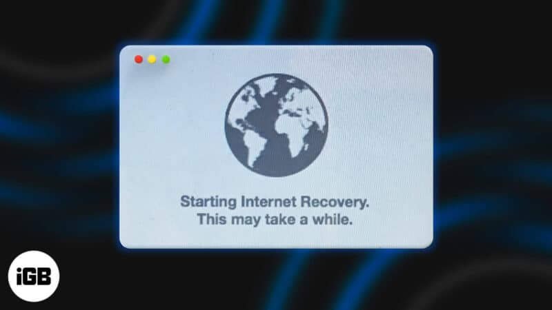 How to Start Your Mac in Internet Recovery Mode