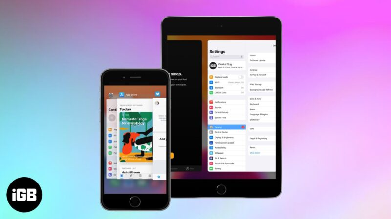 How to Switch Between Apps on iPhone and iPad