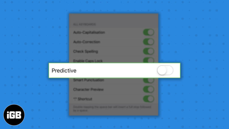 how to turn off predictive text on iphone and ipad