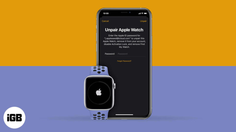 how to unpair apple watch with or without iphone