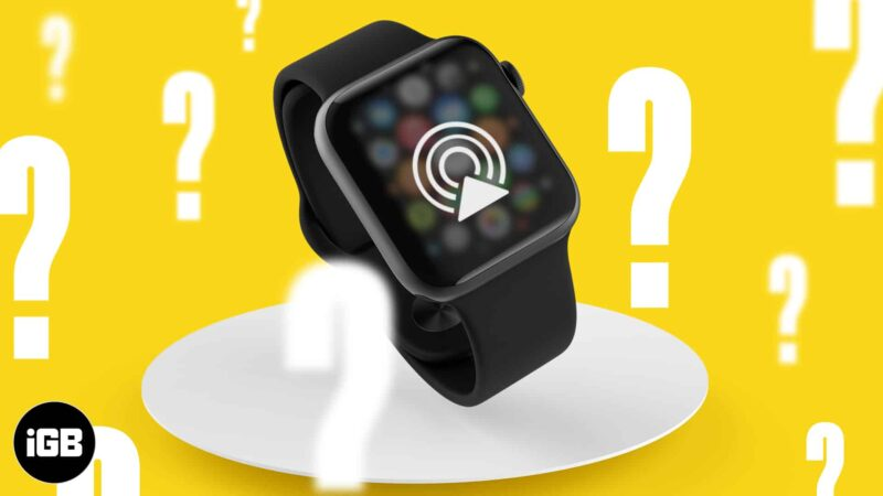 How to use AirPlay on Apple watch
