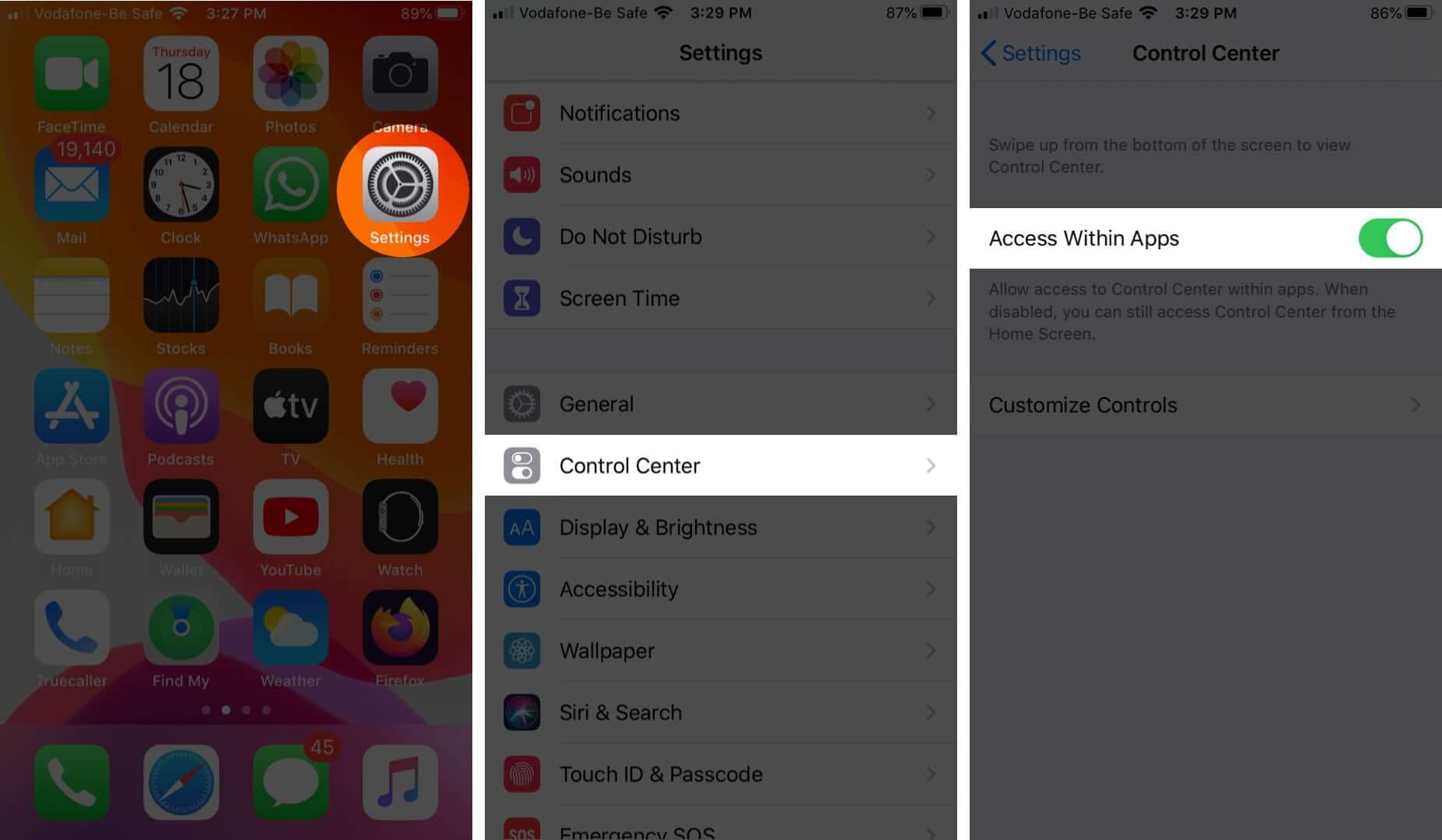 open settings tap on control cente and turn on access within apps