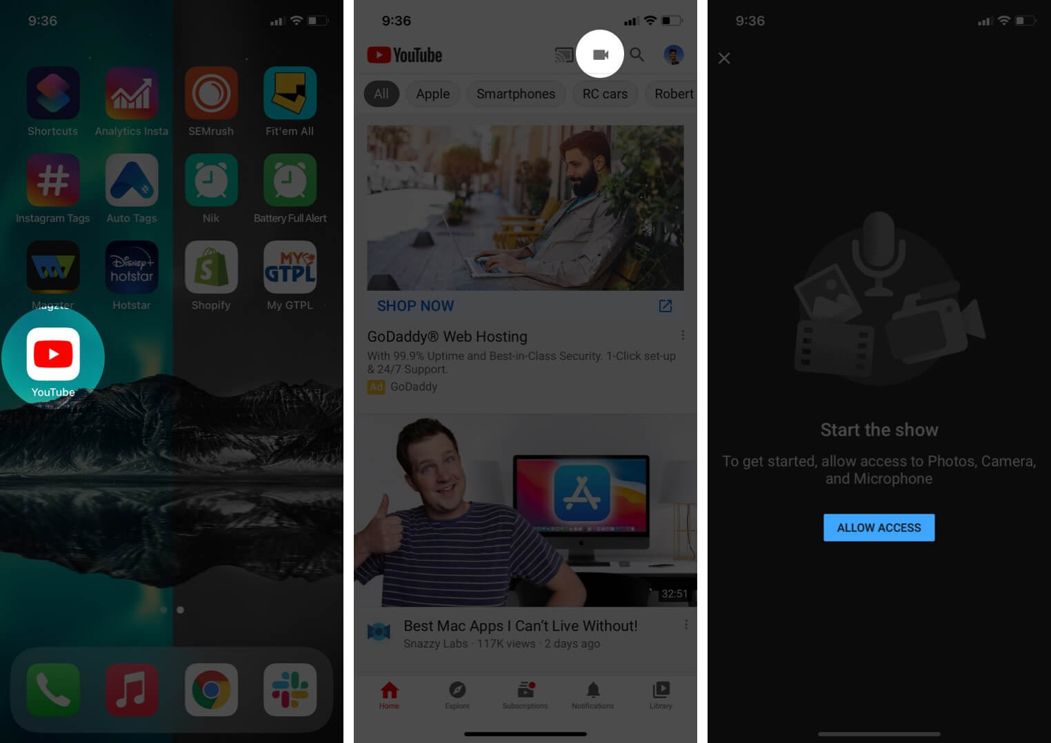 open youtube app tap on record and then tap on allow access on iphone