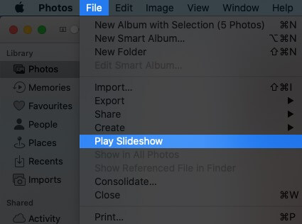 Select File from Top Menu and Click on Play Slidshow on Mac