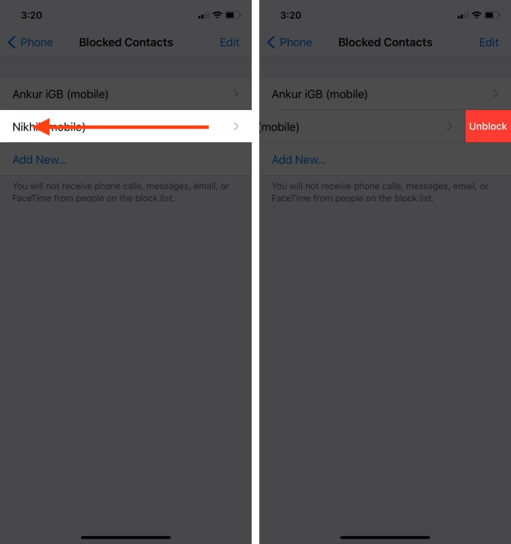 swipe on blocked contact and tap unblock on iphone