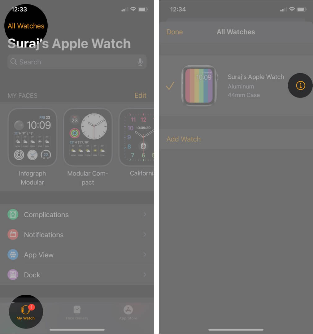 tap on all watches in my watch tab and then tap on i in watch app on iphone