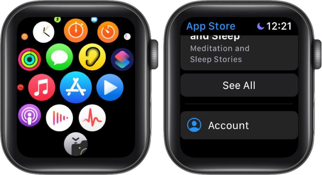 tap on app store and then tap on account on apple watch
