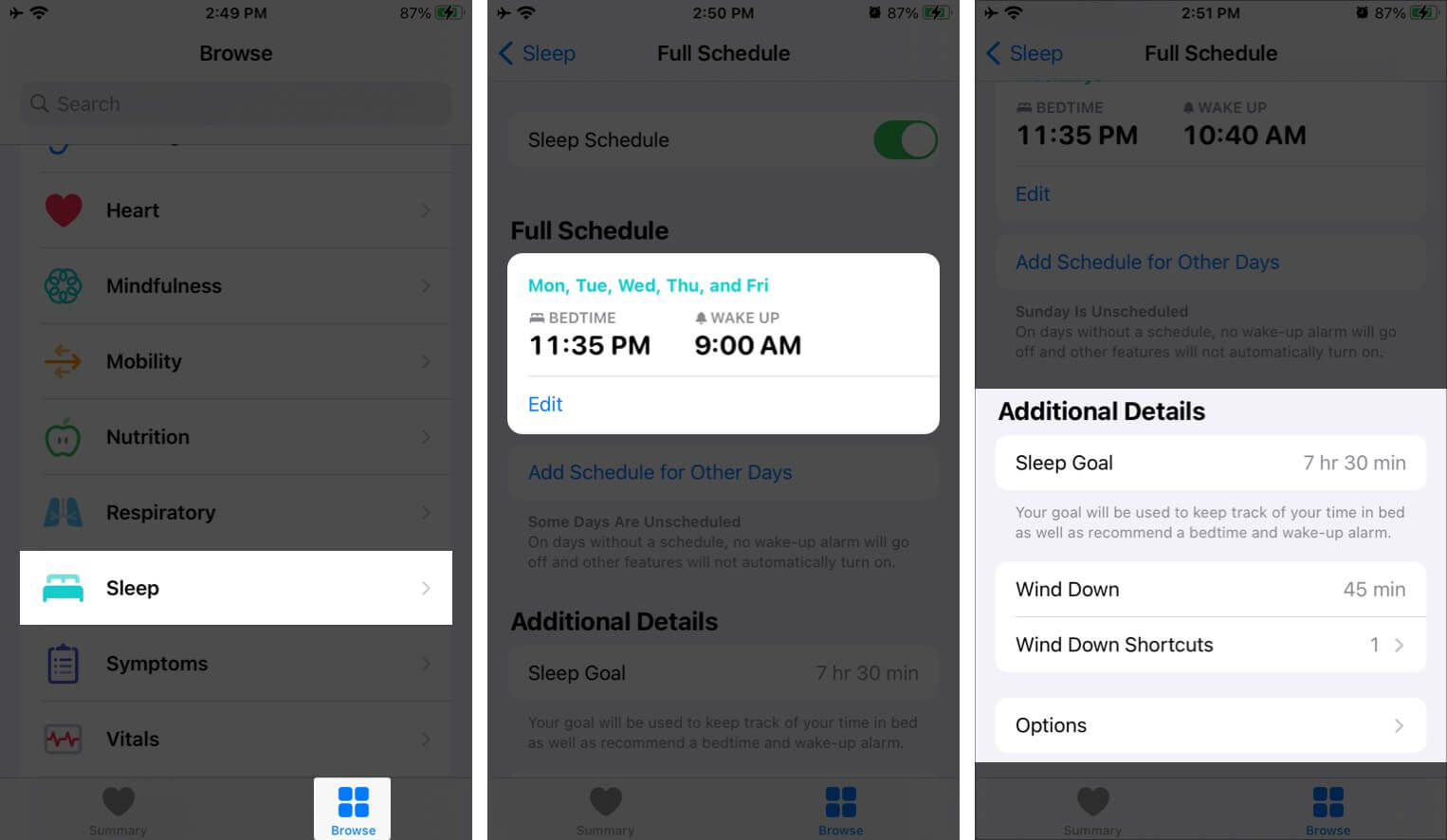 Tap on Sleep on Browse tab in Health app Tap on Full Schedule & Options and then Tap on Additional Details