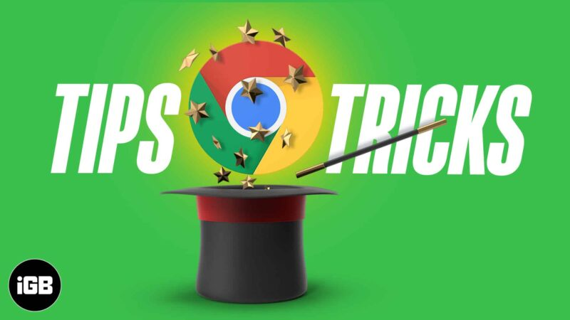 Tips and Tricks For Google Chrome on Mac