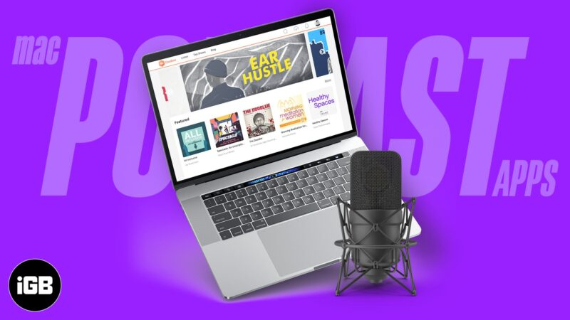 Best podcast apps for Mac