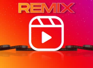 How to Use Instagram Reels Remix on iPhone