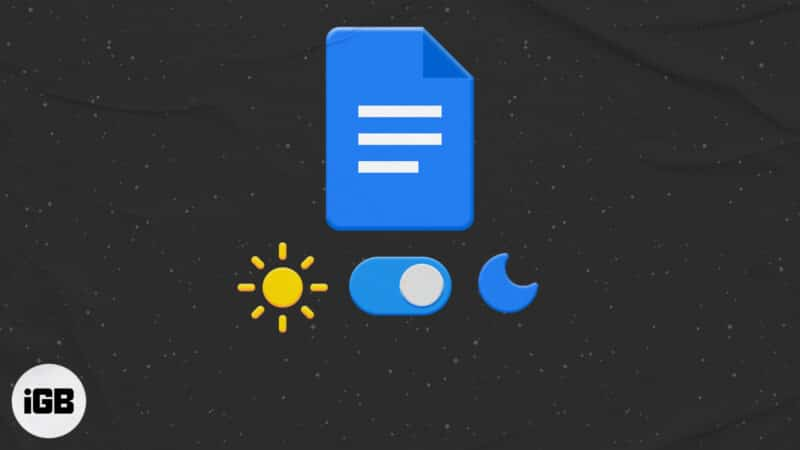 How to use Google Docs in dark mode