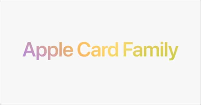 What does Apple Card Family offer