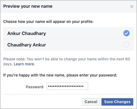 Check carefully and click Save Changes to get new Facebook name