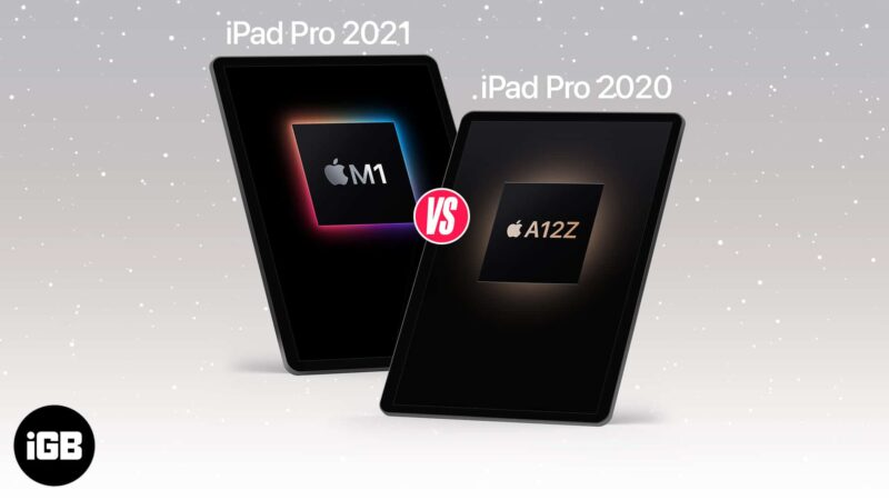 iPad Pro M1 2021 vs iPad Pro A12 2020 Which is better