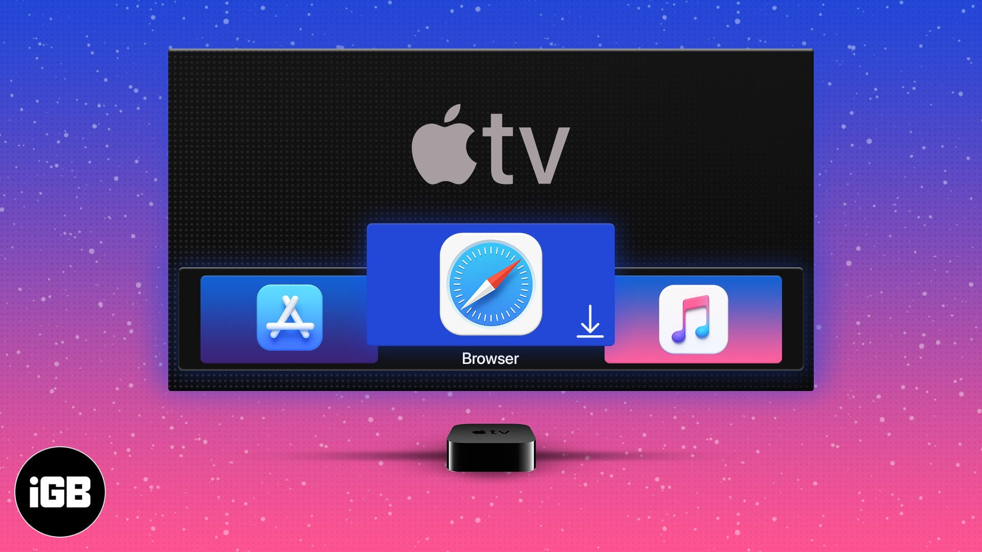How to install and use a web browser on Apple TV