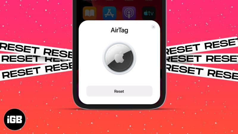 How to reset an AirTag