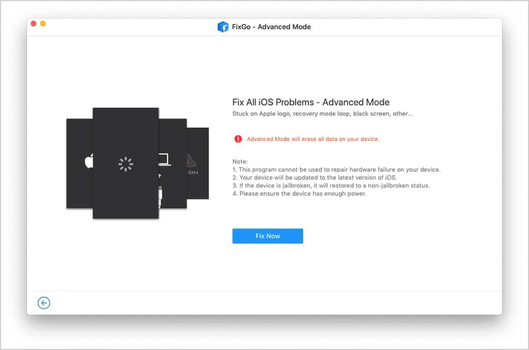 In FixGo Advanced Mode click Fix Now