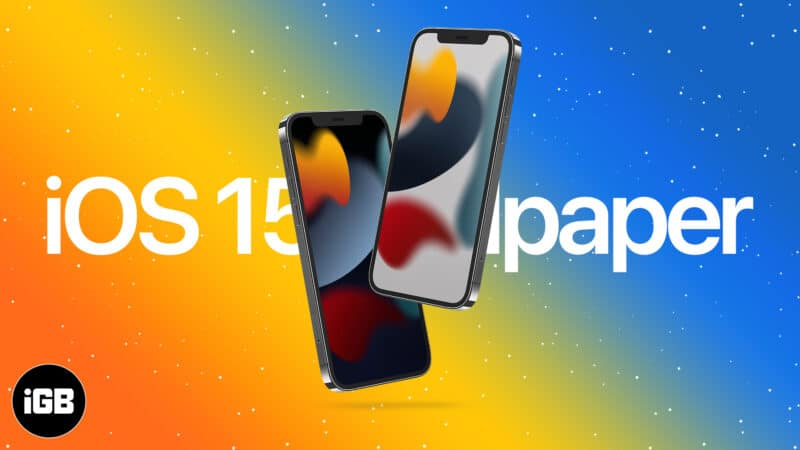 Download the official iOS 15 Wallpapers for iPhone and iPad